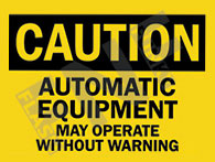 May operate without warning Sign 1