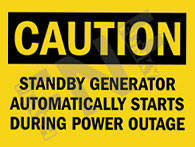 Standby generator automatically starts during power outage Sign 1