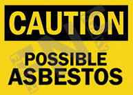 Caution - Possible asbestos 1
