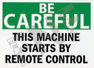 This machine starts by remote control Sign 1