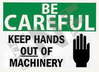 Keep hands out of machinery Sign 1