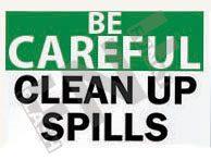 Clean up spills Sign 1