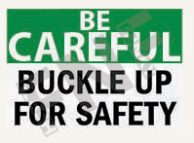 Buckle up for safety Sign 1