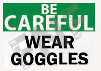 Wear goggles Sign 1
