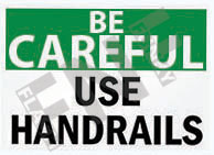 Use handrails Sign 1