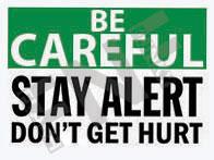 Don't get hurt Sign 1