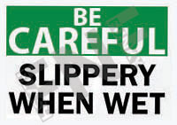 Slippery when wet Sign 1