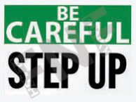 Step up Sign 1