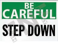 Step down Sign 1