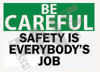 Safety is everybody's job Sign 1