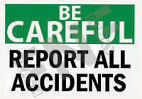 Report all accidents Sign 1