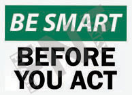 Before you act Sign 1