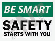 Safety starts with you Sign 1