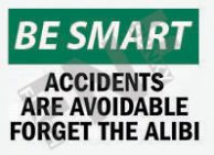 Accidents are avoidable Sign 1