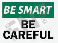 Be careful Sign 1