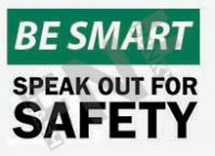 Speak out for safety Sign 1