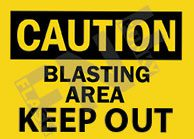 BLASTING AREA CONSTRUCTION SAFETY SIGNS