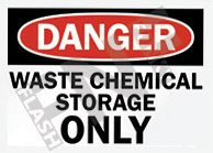 Waste chemical storage only Sign 1