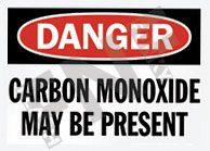 Carbon monoxide may be present Sign 1
