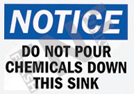 Do not pour chemicals down the sink Sign 1