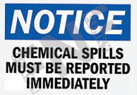 Chemical spills must be reported immediately Sign 1