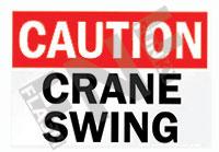 Caution – Crane swing