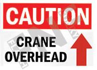 Caution – Crane overhead