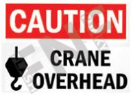 Caution – Crane overhead