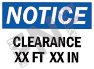 Notice – Clearance xx ft xx in