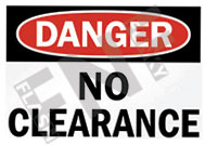 Danger – No clearance