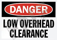 Danger – Low overhead clearance