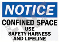 Notice – Confined space – Use safety harness and lifeline
