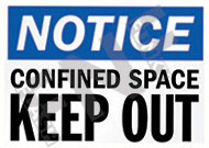 Notice – Confined space – Keep out