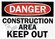 Danger – Construction area – Keep out