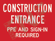 Construction entrance – PPE and sign-in required