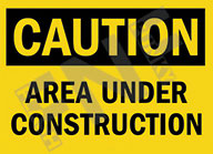 Caution – Area under construction