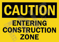 Caution – Entering construction zone