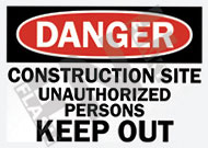 Danger – Construction site – Unauthorized persons – Keep out
