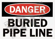Danger – buried pipe line