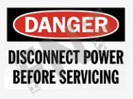 Danger – Disconnect power before servicing