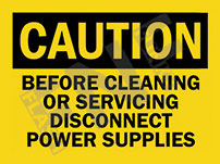 Caution – Before cleaning or servicing – Disconnect power supplies