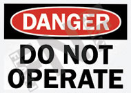 Danger – Do not operate