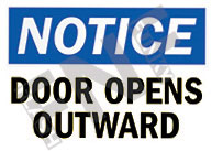 Notice – Door opens outward