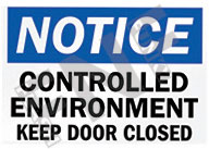 Notice – Controlled environment – Keep door closed