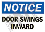 Notice – Door swings inward
