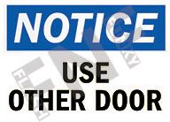 Notice – Use other door