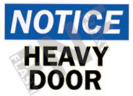 Notice – Heavy door