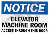 Notice – Elevator machine room – Access through this door