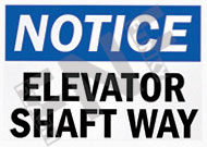 Notice – Elevator shaft way
