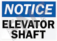 Notice – Elevator shaft